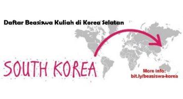 Daftar Lengkap Beasiswa Kuliah di Korea Selatan yang Dapat Anda Coba