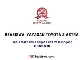 Beasiswa Toyota Astra untuk Mahasiswa S1 S2 S3