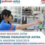 Beasiswa ASTRA bagi Pelajar Kelas 12 SMA Sederajat untuk Kuliah D3 di Politeknik Manufaktur Astra