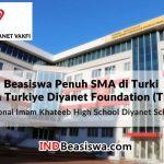 Beasiswa SMA di Turki FULL oleh Turkiye Diyanet Foundation (TDV) Tahun 2018