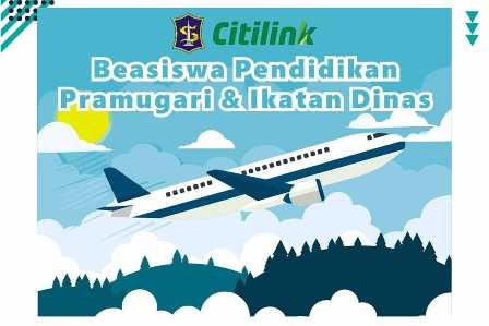 Beasiswa Pramugari Gratis dan Ikatan Dinas oleh PT Citilink Indonesia
