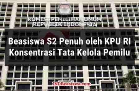 Beasiswa S2 PNS 2018 - 2019 oleh KPU RI