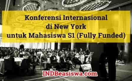 Konferensi Internasional di New York untuk Mahasiswa Sarjana (Fully Funded)